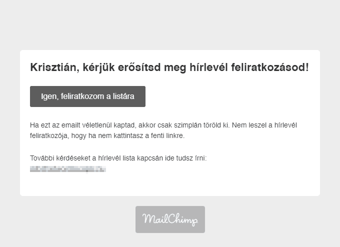 Így néz ki az email marketing nagyágyű MailChimp double opt-in emailje
